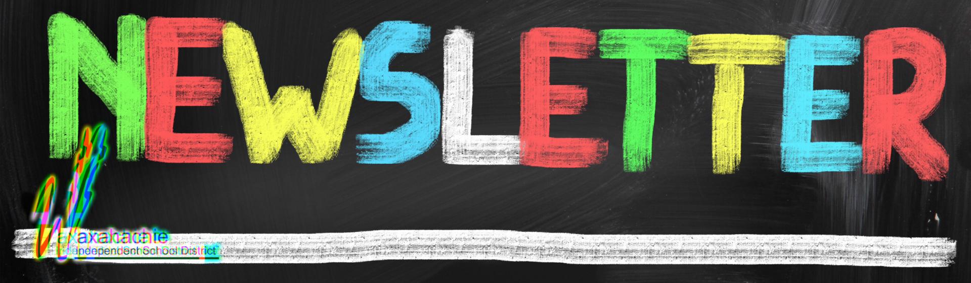 newsletter written in colorful chalk