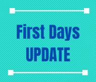 First Days Update