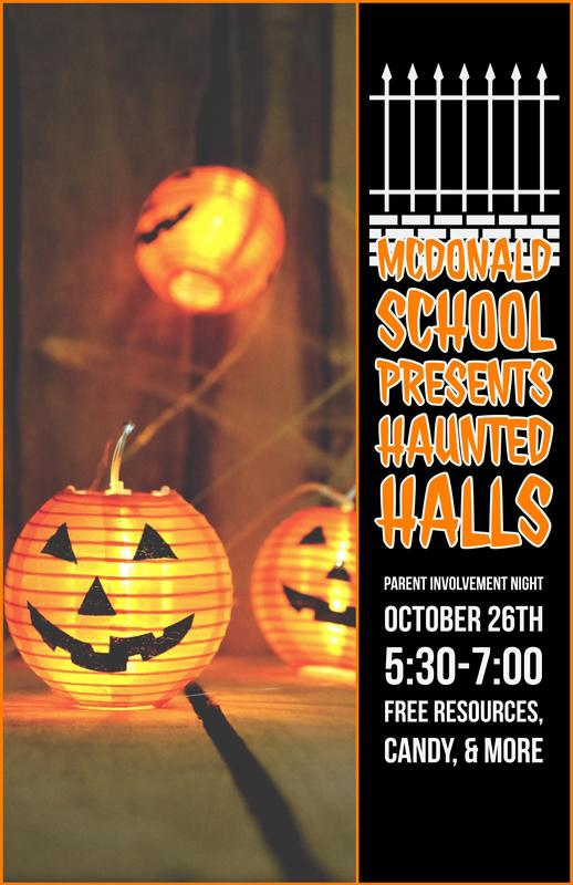 We will be hosting our annual Haunted Halls Parent Involvement Night on Friday, October 26 from 5:30-7PM. There will be free resources, candy, and more! Come out to get some great information and have a great time!