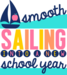 Smooth sailing into a new school year graphic