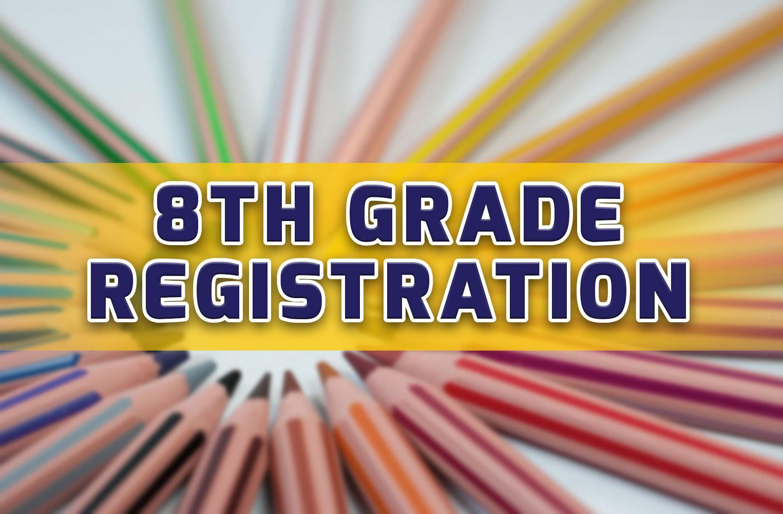8th Grade Registration (2019-2020)