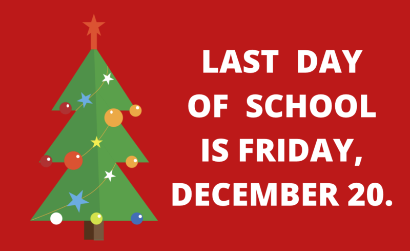 Students return to school on January 8. On Friday, 12/20, school ends at 1:00 PM. Featured Photo