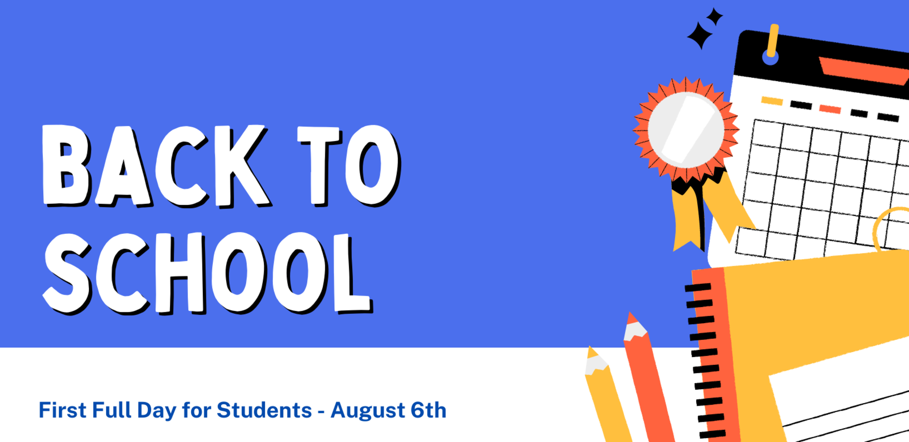 Back to school August 6th