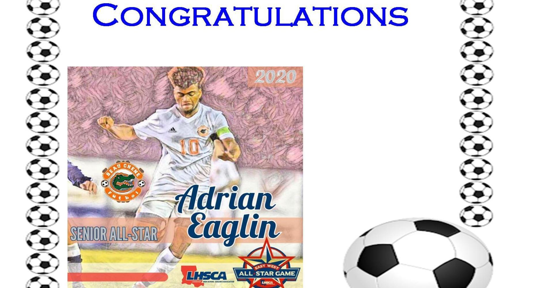 Senior Soccer Player Adrian Eaglin is a 2020 Senior All Star