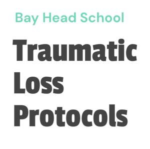 Bay Head School's Traumatic Loss Protocol