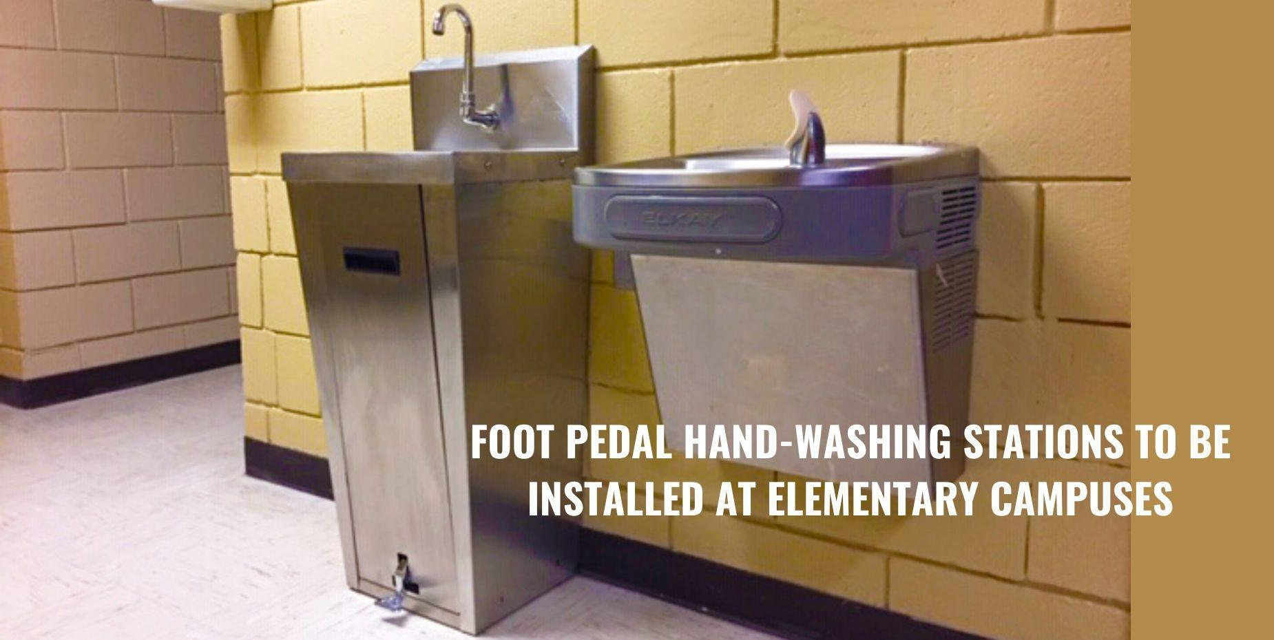 Foot pedal hand-washing stations to be installed at elementary campuses