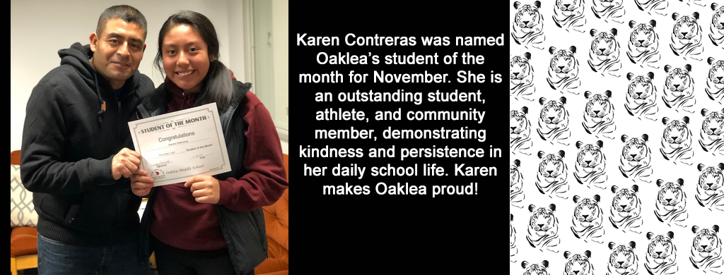 Karen Contreras was named Oaklea's student of the month for November 2019