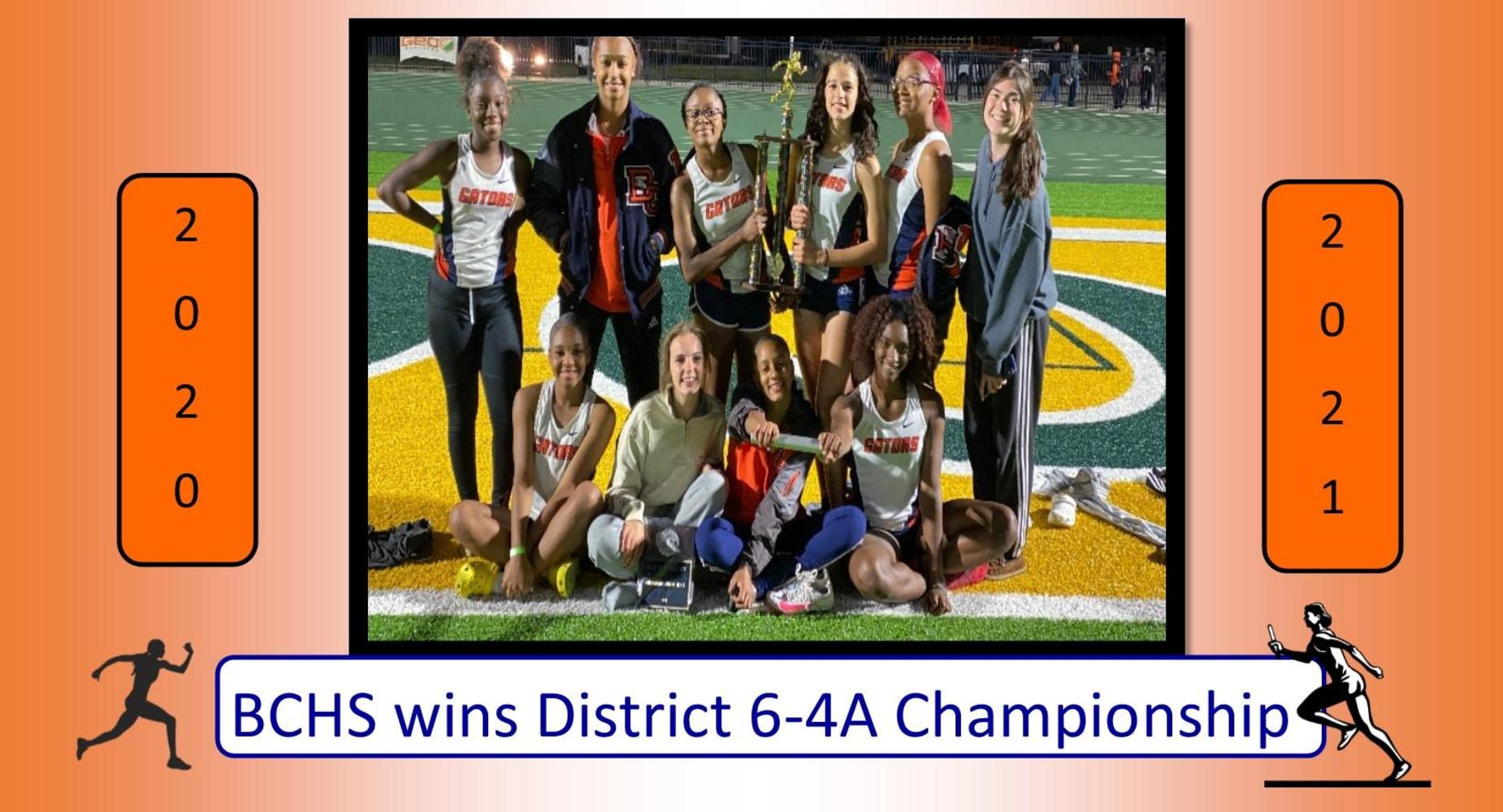 BCHS Girls Track & Field Team wins District 6-4A Championship