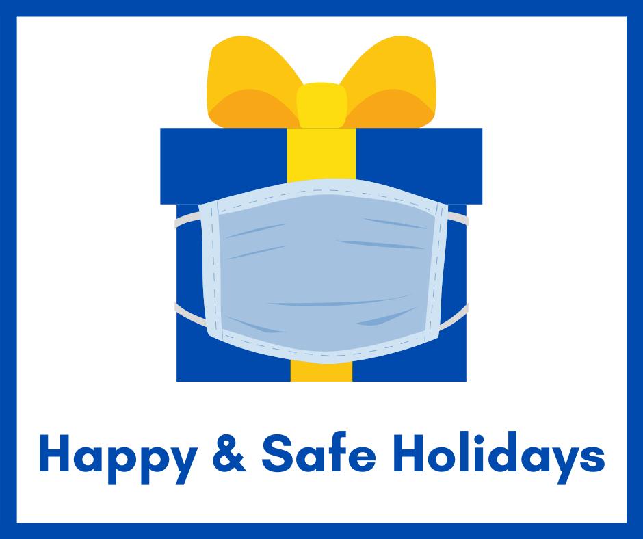 Happy & Safe Holidays Graphic