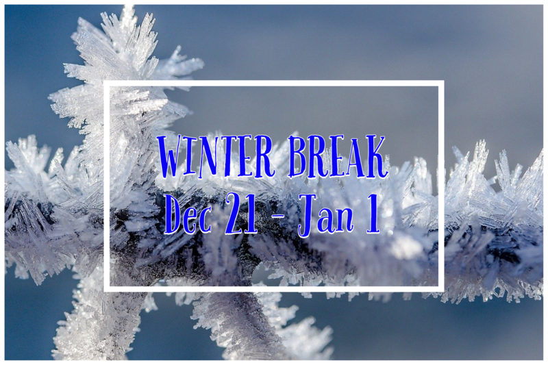 Winter Break 12/21-1/1