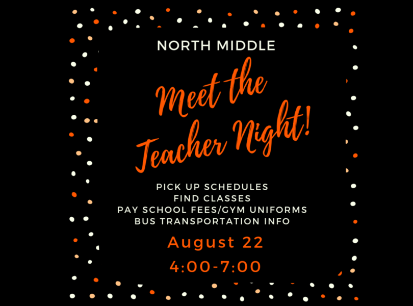 meet the teacher night august 22 4:00-7:00