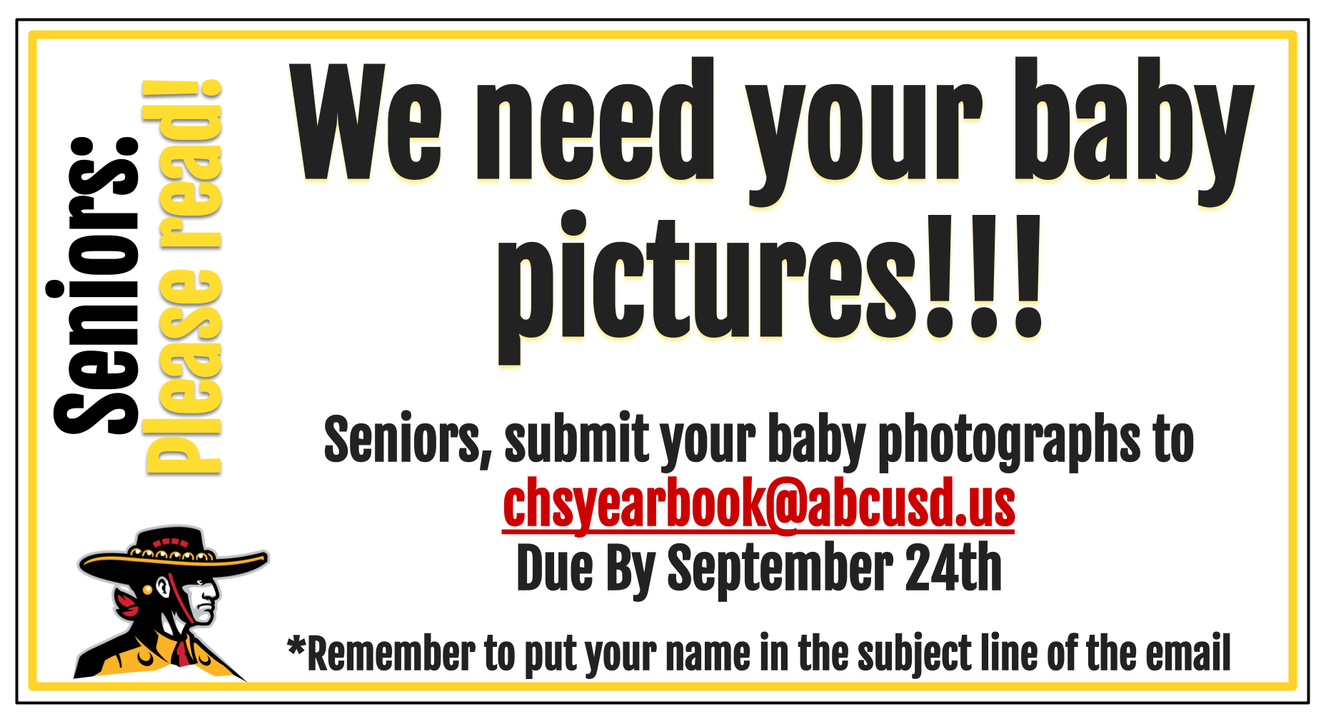 We need your baby pictures seniors!