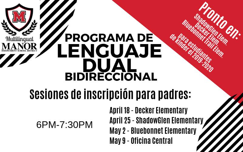 Sesion para padres sobre el programa de lenguaje dual este jueves de 6 a 7:30 en la oficina central.