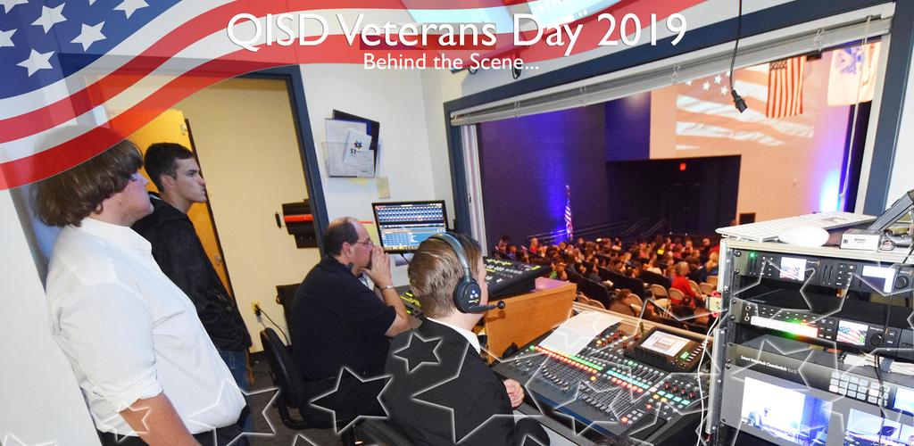 QISD VETERANS DAY 2019 BEHIND THE SCENE...AUDIO/VISUAL STUDENTS IN THE A/V BOOTH