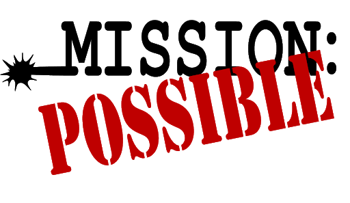 Image that reads Mission Possible