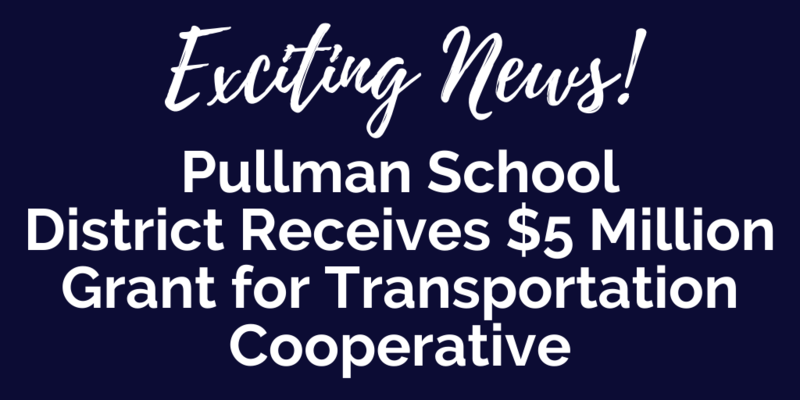 Pullman School District Receives $5 Million Grant for Transportation Cooperative Thumbnail Image