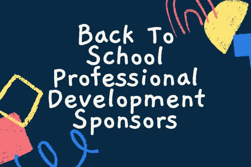 BAck to school professional development sponsors