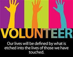 Volunteer : our lives will be defined by what is etched into the lives of those we have touched