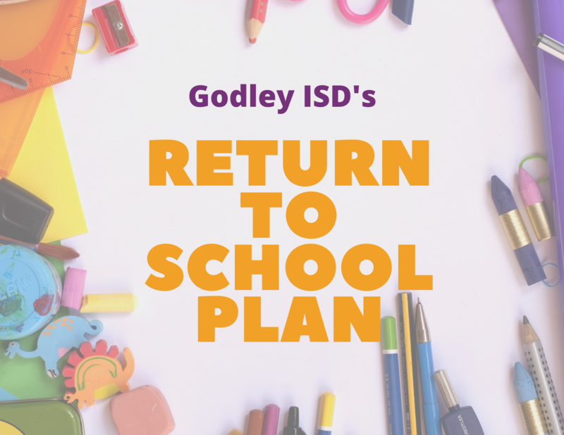 godley isd's back to school plan