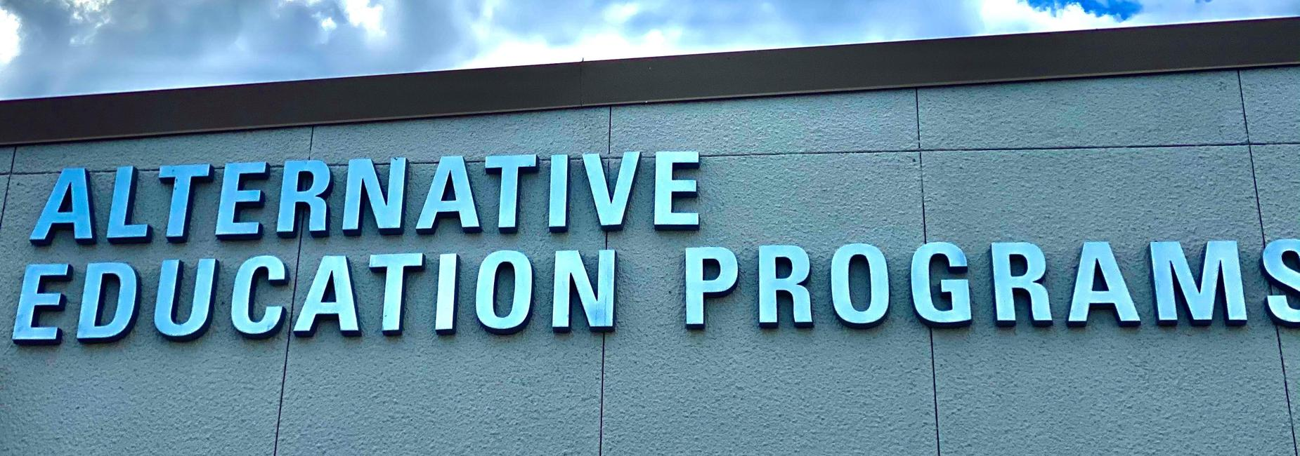 alternative education programs sign outside
