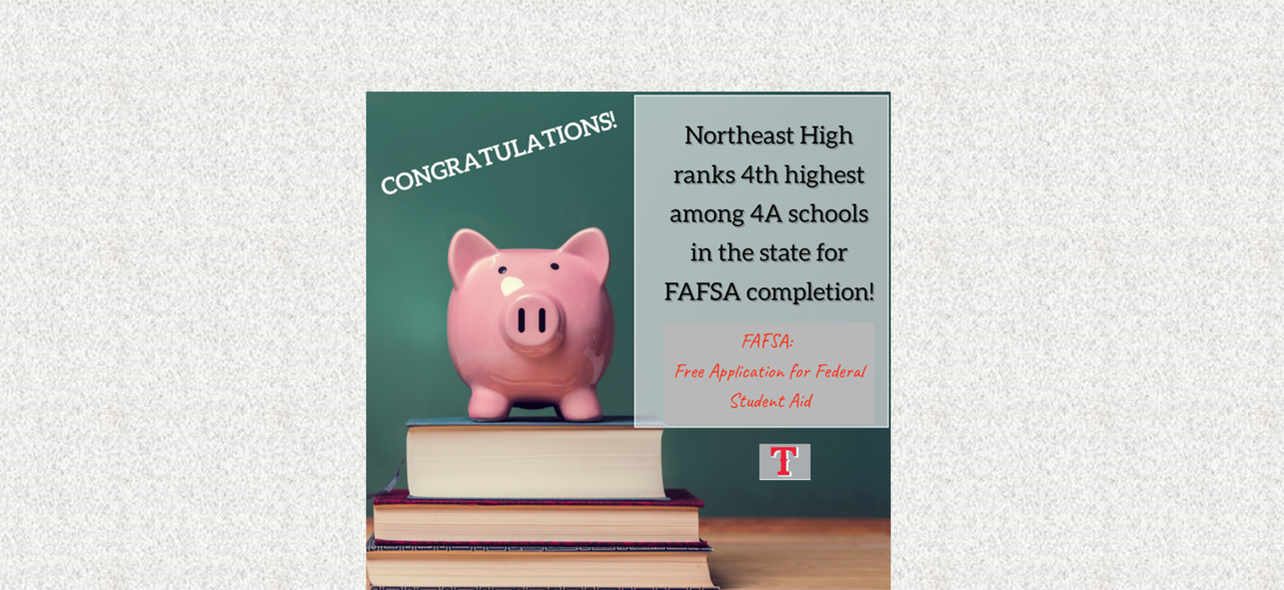Congratulations to Northeast High for ranking 4th highest among 4A schools in Mississippi for the FAFSA (Free Application for Federal Student Aid) completion.