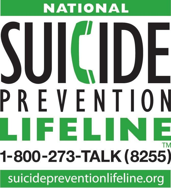Suicide Prevention Lifeline; Call 1-800-273-8255