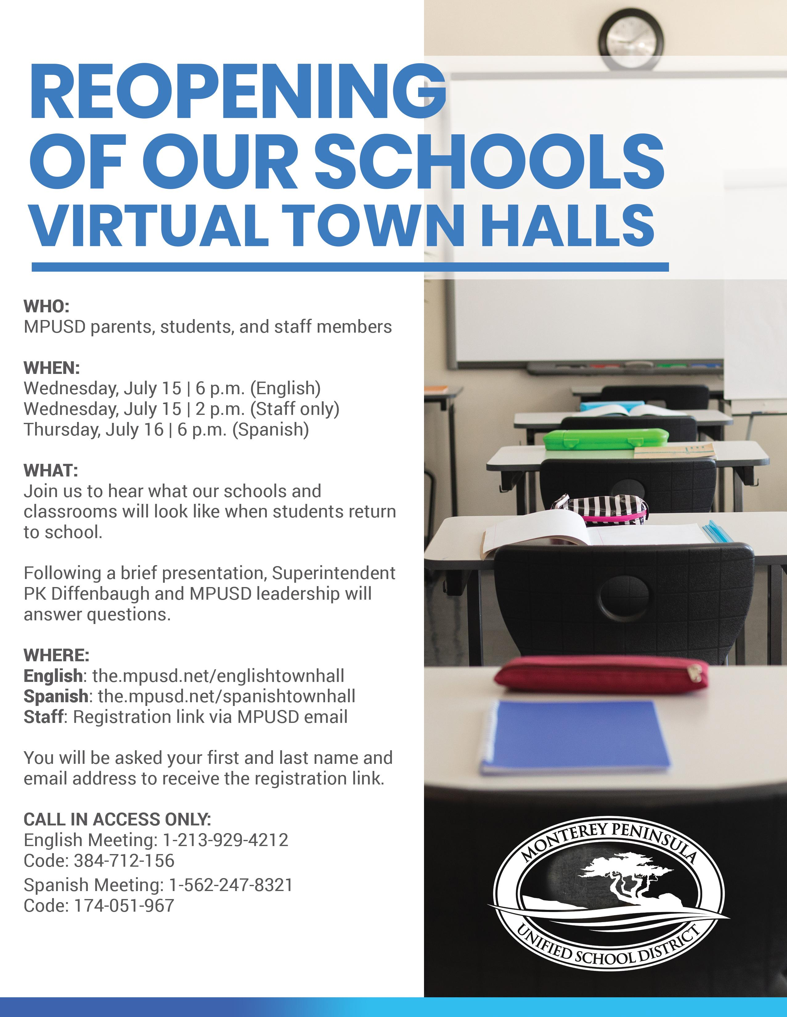 Town Hall on July 15 or July 16 to hear about the reopening of our schools.