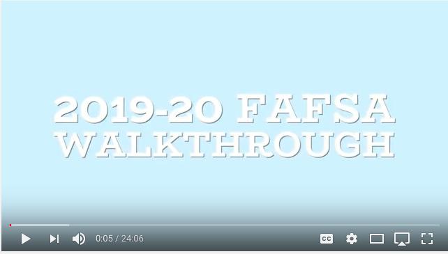 2019-2020 FAFSA Walkthrough