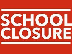 Red background with white letters that read : School Closure
