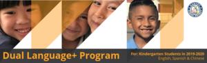 Garvey School District Dual Language+ Program