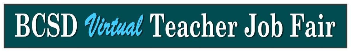 BCSD Virtual Teacher Job Fair