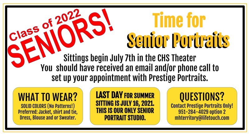 Sittings begin July 7th in the CHS Theater You  should have received an email and/or phone call to set up your appointment with Prestige Portraits.