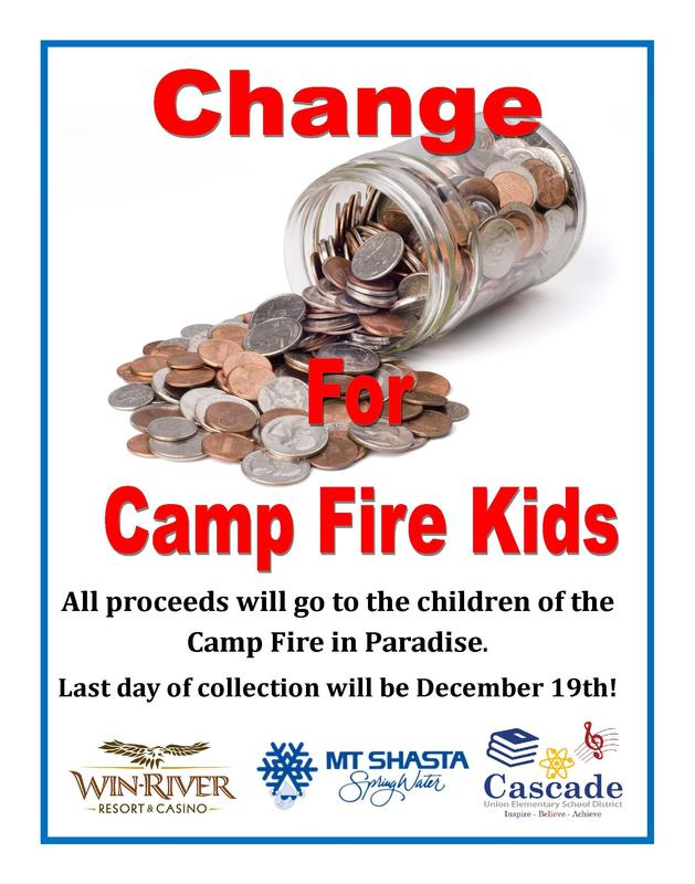 Flyer Change for Camp Fire Kids. Collecting change at school sites to send to Camp Fire survivors. Ends December 19, 2018.