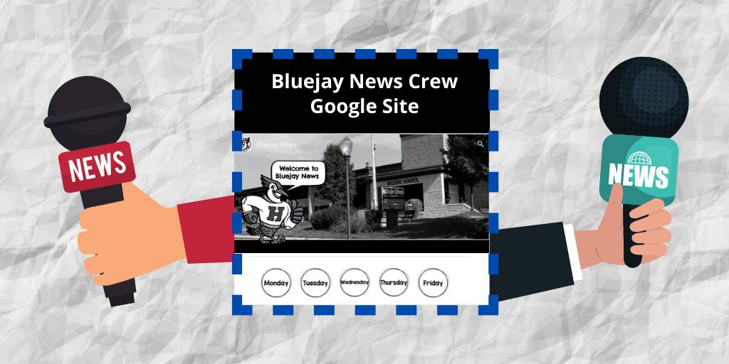 Bluejay News Crew Google Site