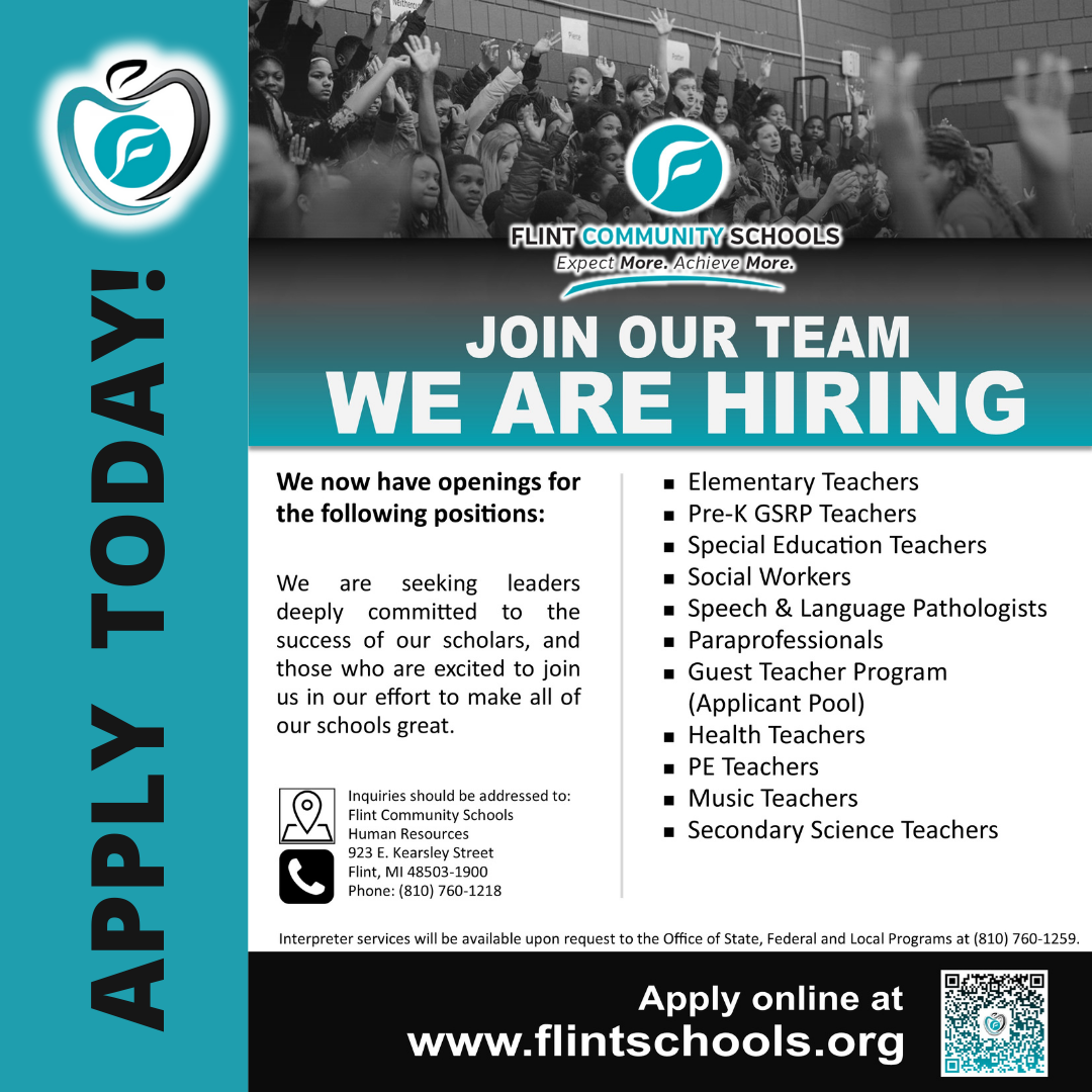 Join our team! We are hiring. Visit FlintSchools.org to apply today