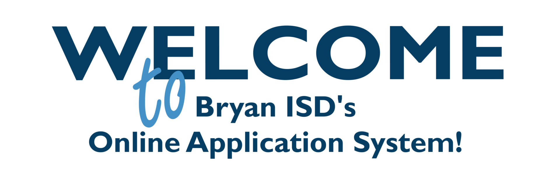 Welcome to BISD's Online Application System