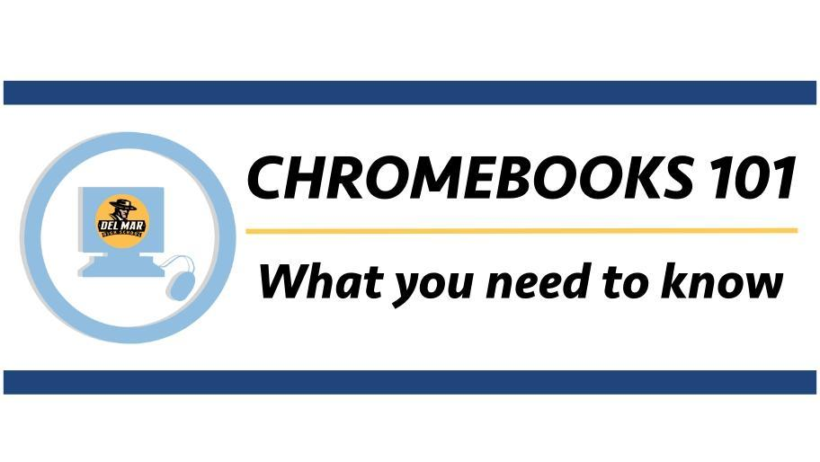 "Image of ""Chromebooks 101 - What you need to know"" banner"