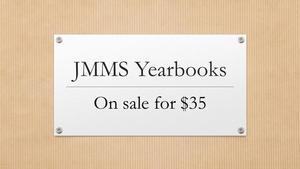 JMMS Yearbooks On Sale for $35