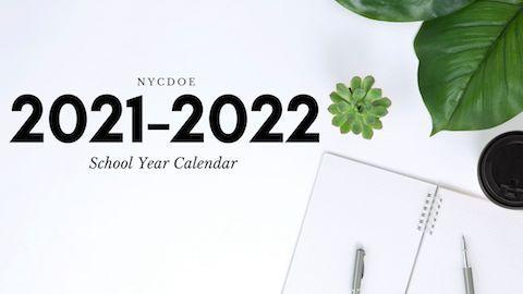 2021-2022 NYCDOE School year calendar picture with leaves and an open blank book with pens on a table