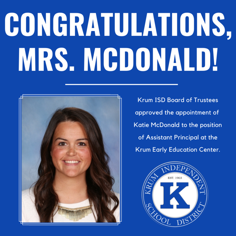 blue background graphic with white text reads congratulations mrs mcdonald and features a photo of katie mcdonald along with the krum isd seal