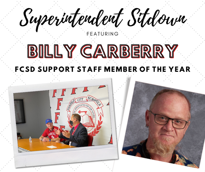 Superintendent Sitdown with FCSD Support Staff Member of the Year Billy Carberry