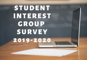 student interest group survey 2019-2020