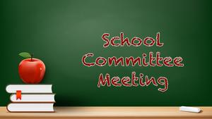 School Committee Meeting