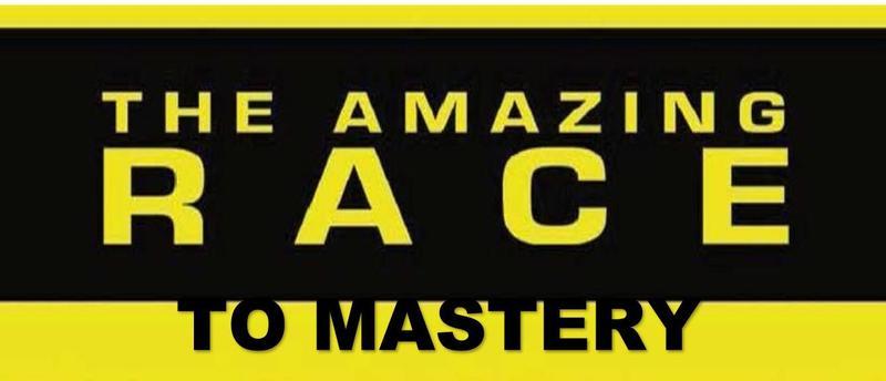 The Amazing Race to Mastery Thumbnail Image