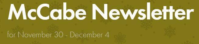 McCabe Newsletter for November 30-December 4 Thumbnail Image