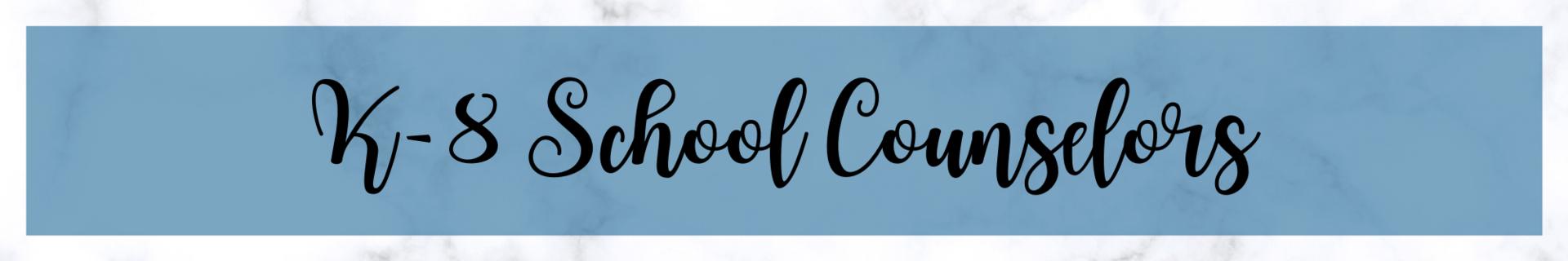 K-8 School Counselor Header