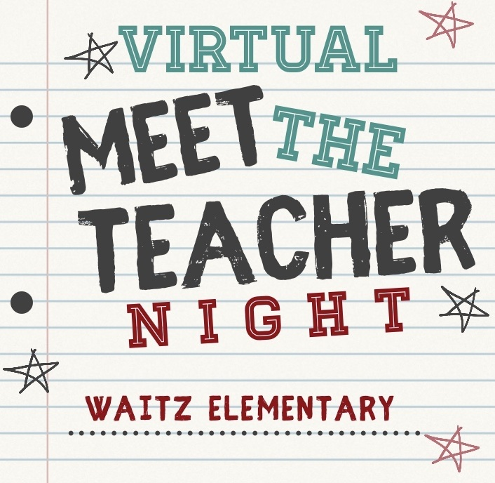 Virtual Meet the Teacher Night - September 1st, 5:30-7:00 PM