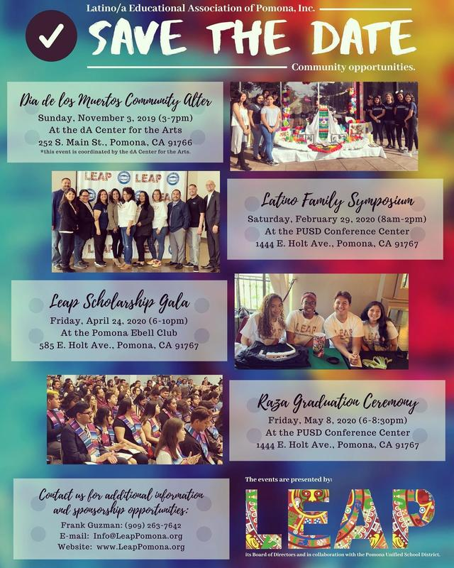 #savethedate for #LEAP upcoming #events! We have much in store for the community. @cityofpomona @pomonaunified join us for these special events! #SponsorshipOpportunitiesAvailable