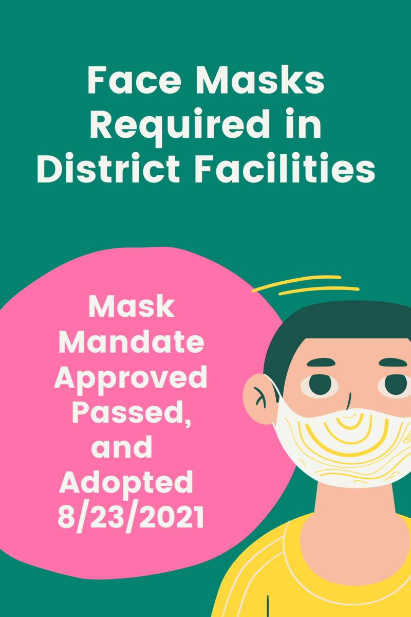 Face Masks Required in District Facilities