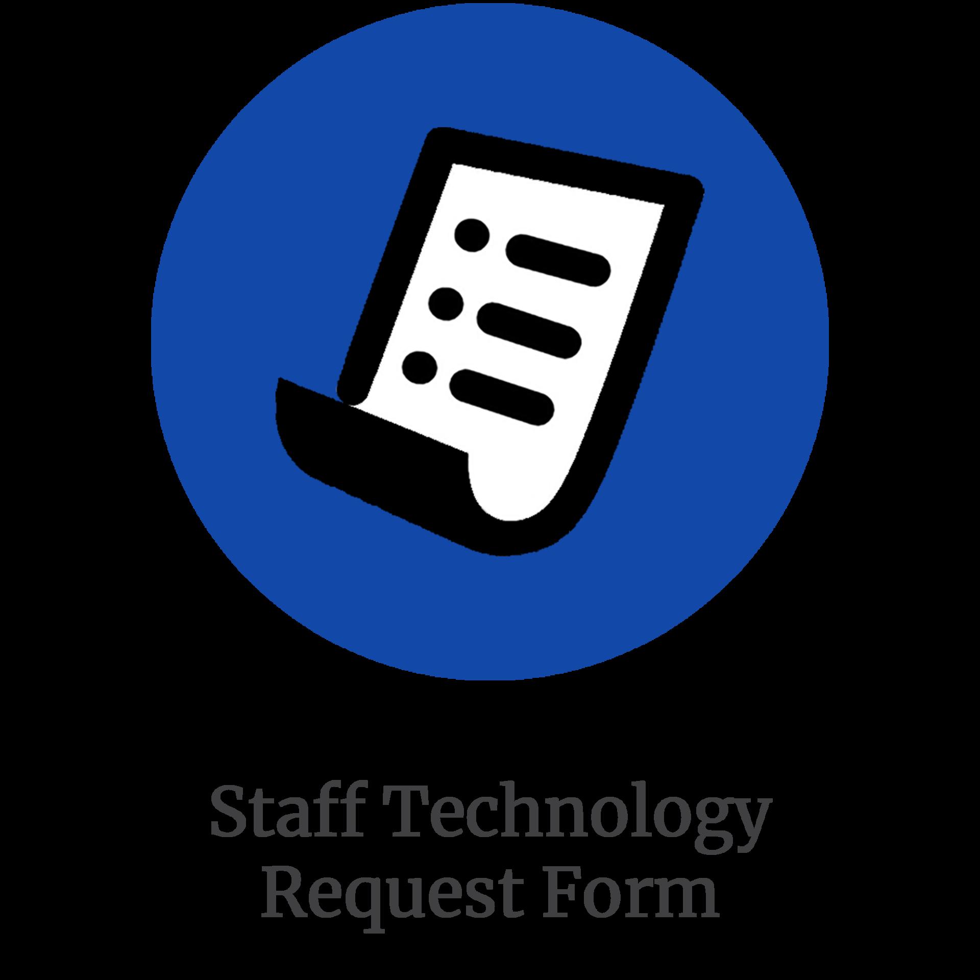 Staff Technology Request